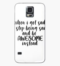 Be Awesome Instead Case/Skin for Samsung Galaxy