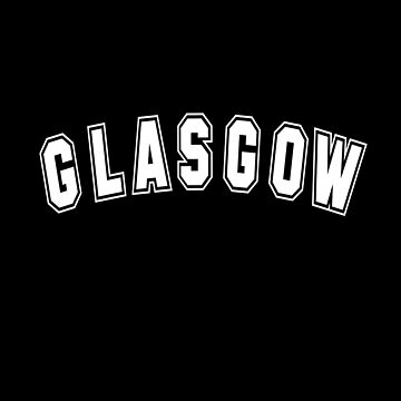Glasgow Scotland or any of the Glasgows Out There (Design Day 321) by TNTs