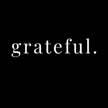 Grateful Attitude of Gratitude Every Single Day (Design Day 322) by TNTs