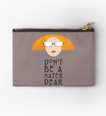 Myrtle - Don't Be a Hater Dear Studio Pouch