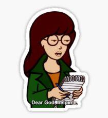 dear god help me Sticker