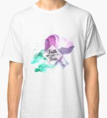 Faith Over Fear   Christian Art Quote Classic T-Shirt