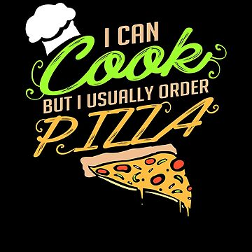 I Order Pizza by Distrill