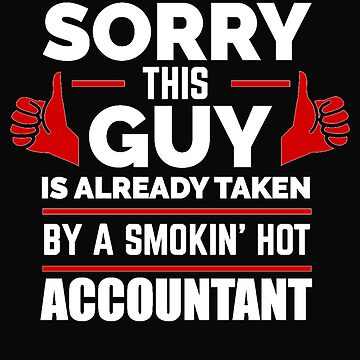 Sorry Guy Already taken by hot Accountant by losttribe