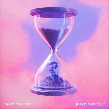 Jake Miller, Wait for you by jasonaldo00