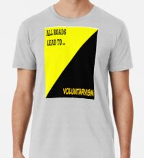2c90a22a08 All Roads Lead to Voluntaryism Men s Premium T-Shirt