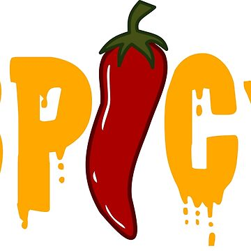 Spicy! - Red Chili Pepper Typo by PictoYou