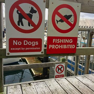 No Dogs Fishing Prohibited by urbanfragments
