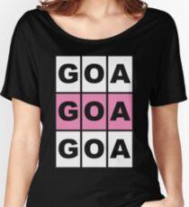 GOA GOA GOA Music gift Women's Relaxed Fit T-Shirt