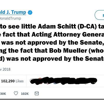 Little Adam Schitt Tweet by POTUS Trump -red by DeplorableLib