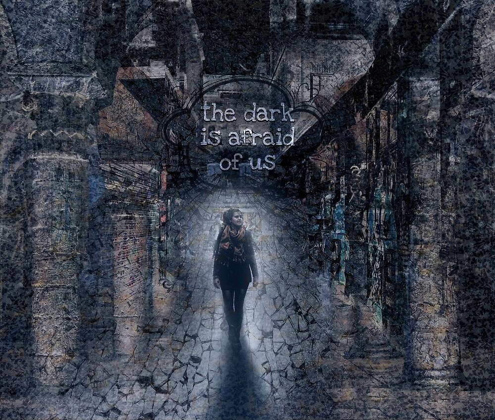 The Dark Is Afraid Of Us by QGPennyworth