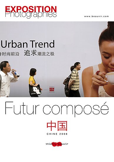 """Affiche - Expo Chine """"Futur composé"""" - White by Thierry Beauvir"""