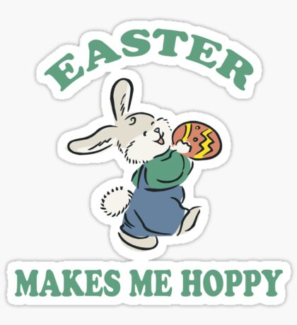 "Easter ""Easter Makes Me Hoppy"" Sticker"