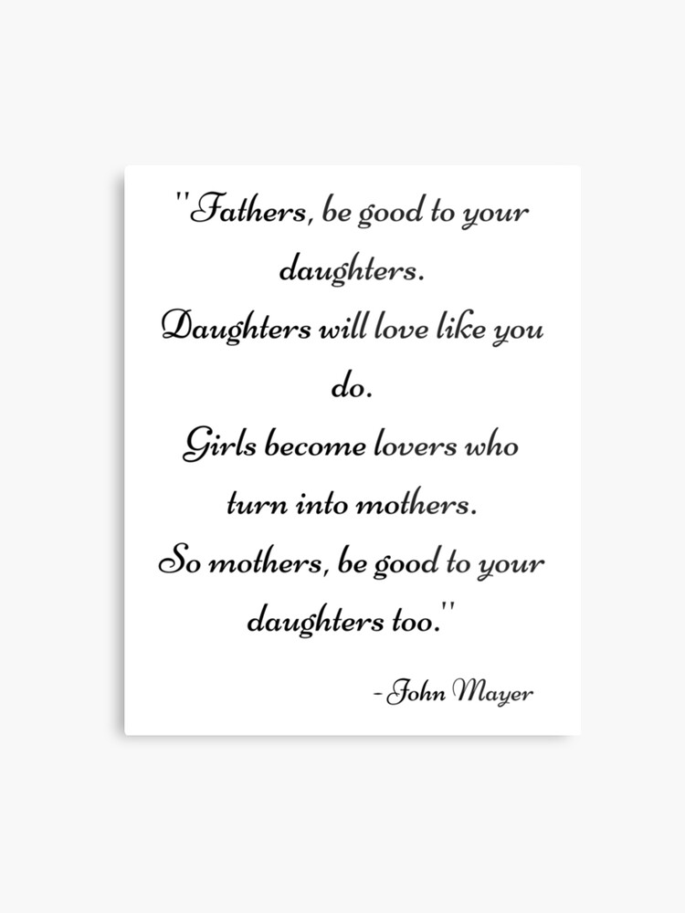 John Mayer Daughters Quotes Gifts Presents Wall Art Prints