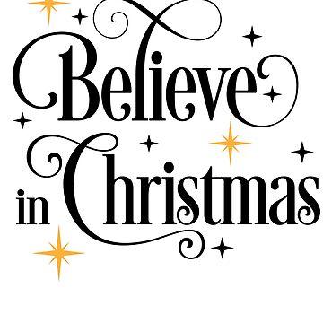 Believe in Christmas by Vectorqueen