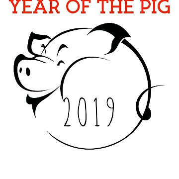 Cool Pig Year Tshirt Chinese New Year 2019 by Stefanoprince84