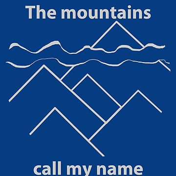Mountains Call My Name by JoannieKayaks