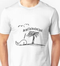 I'm Beached Az, Bro! Unisex T-Shirt