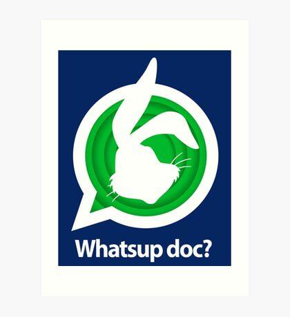 Whatsup doc? Art Print