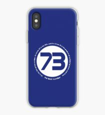 73 is the best number iPhone Case