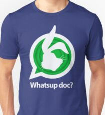Whatsup doc? Unisex T-Shirt