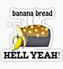 Pegatina pan de plátano infierno sí