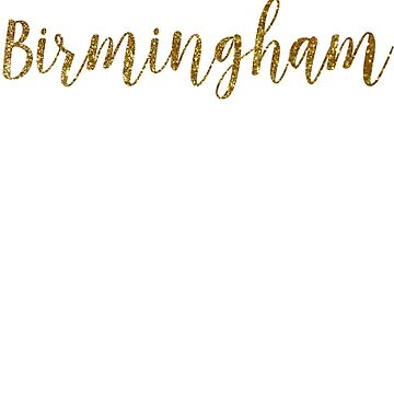 Birmingham Gold United Kingdom by TrevelyanPrints