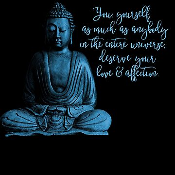 buddha, buddha, design and quote by SleeplessLady