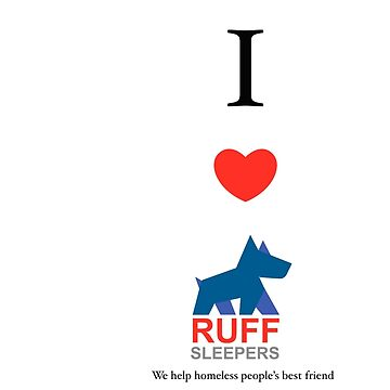 Ruff sleepers  I LOVE RS by ruffsleepers