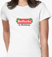 Bollocks to Christmas Women's Fitted T-Shirt