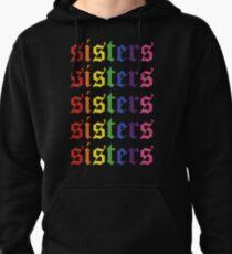 sisters Pullover Hoodie