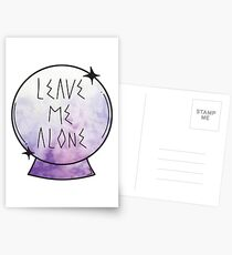 Leave me alone. Postcards