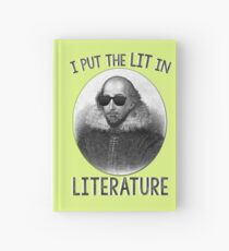 I Put The LIT In Literature. Hardcover Journal