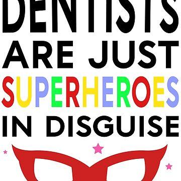 Dentist Superhero by Pixelofart