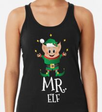 Christmas Elf Costume Squad Merry Xmas Funny Cute Mr. Elf Racerback Tank Top