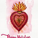 Happy Holidays (say it with a flaming heart because your love burns bright)  by Sybille Sterk