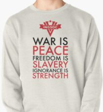 War is Peace, Freedom is Slavery, Ignorance is Strength Pullover