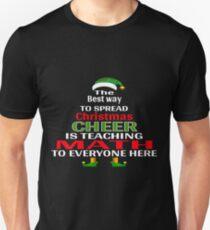 Christmas Cheer is Teaching Math to Everyone Here Elf Shirt Unisex T-Shirt