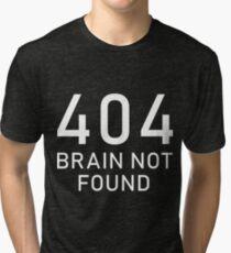 404 Funny web developer administrator gift Tri-blend T-Shirt