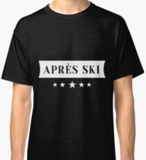 Apres ski skiing snowboard winter gift Classic T-Shirt