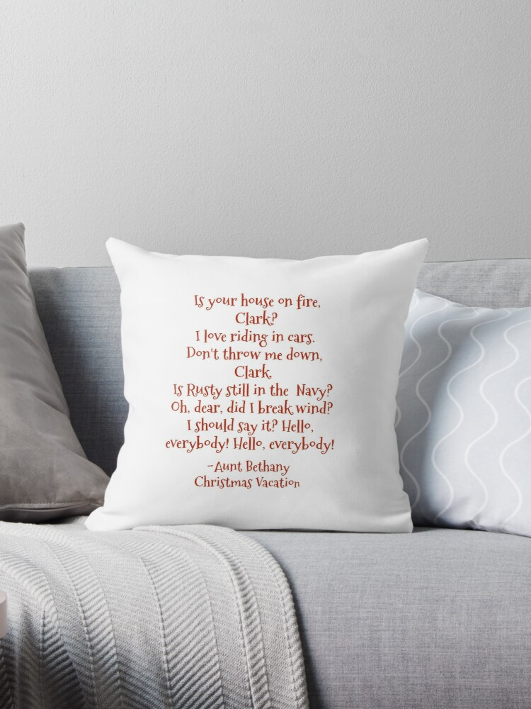 \u0027Funny Aunt Bethany quotes from Christmas Vacation movie\u0027 Throw Pillow by  NaughTEEandNice
