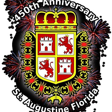 St. Augustine Florida, 450th Anniversary (Black Products Only) by DesignComputer
