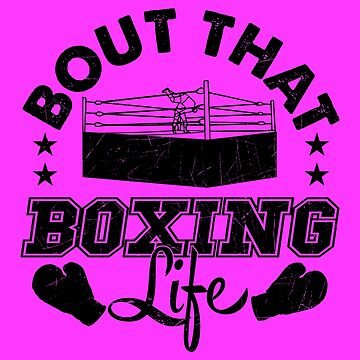 Bout That Boxing Life by KaylinArt