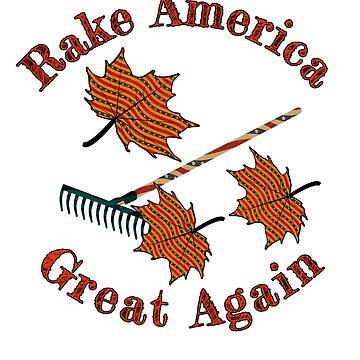 Rake America Great Again Political Parody  by MMadson