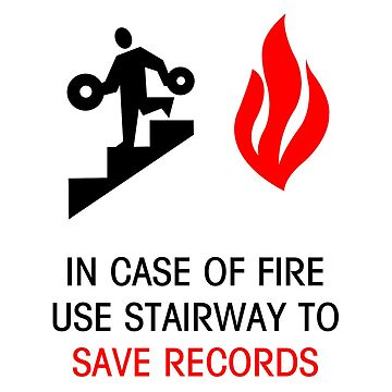 In Case of Fire Save The Records by thomasesmith