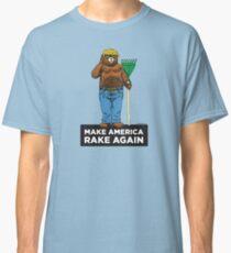 MAKE AMERICA RAKE AGAIN Classic T-Shirt