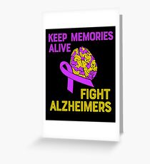 Keep Memories Alive Fight Alzheimers Greeting Card