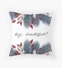 Hey, Beautiful! Throw Pillow
