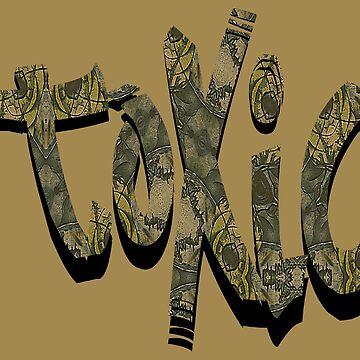 TOXIC by Gravityx9