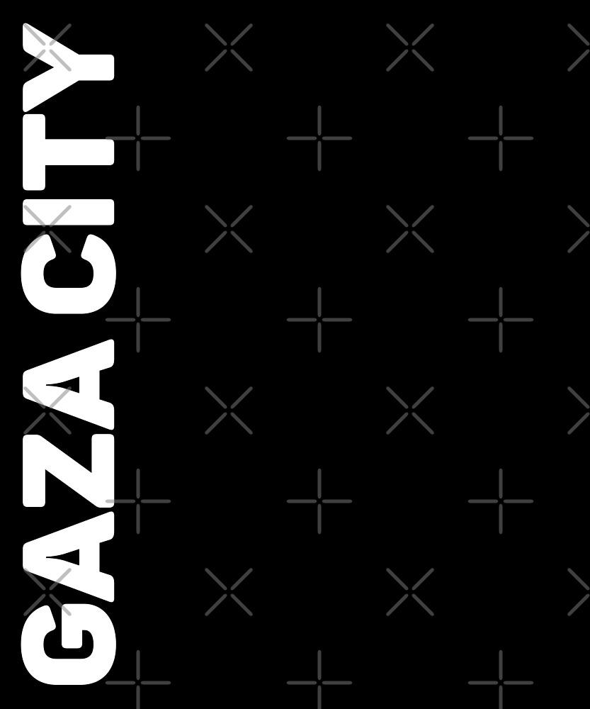 Gaza City T-Shirt by designkitsch